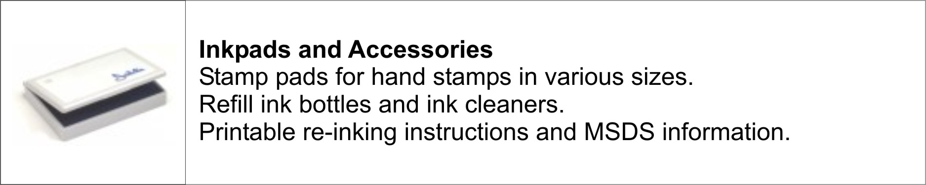 Inkpads and Accessories